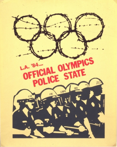 "Fireworks Graphics Collective, ""Official Olympics Police State,"" silkscreen, 1984. Los Angeles, CA. Photo courtesy of the Center for the Study of Political Graphics."